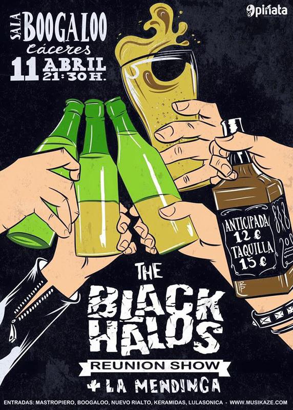 The Black Halos + La Mendinga